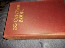 VINTAGE 1936 HB BOOK THE OLD CHINA BOOK HUDSON MOORE ILLUSTRATED